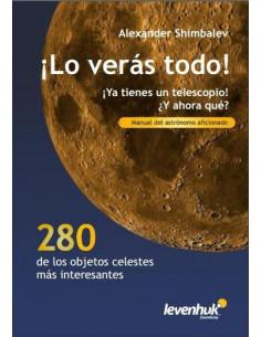 ¡Lo verás todo! Manual del astrónomo