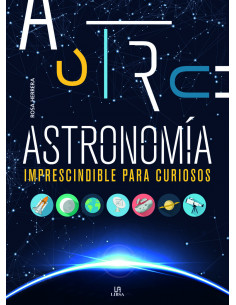 Astronomía imprescindible para curiosos