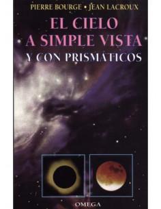 El cielo a simple vista y con prismáticos